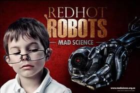 【住宿营】机器人营 Red Hot Robots主题夏令营2017年MAD SCIENCE