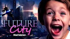 未来城市Future City主题夏令营2017年MAD SCIENCE