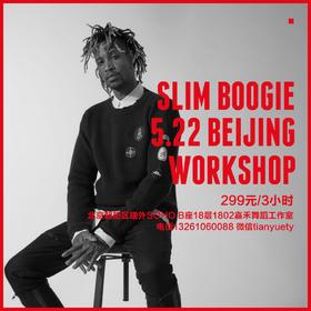 Slim Boogie 5月22日 Popping大师课