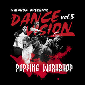 Dance Vision vol.5 Popping Workshop