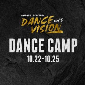 Dance Vision vol.5 齐舞训练营 Dance Camp