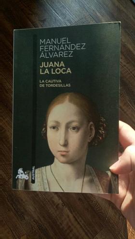 Juana la loca (LA CAUTIVA DE TORDESILLA)
