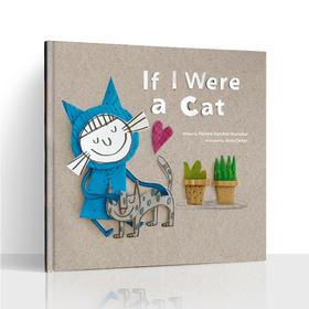 ♫ 盖世独家书:IF I Were a Cat--如果我是一只猫,支持盖世点读笔点读,孩子气的线条、传神的表情包,每一笔每一画都尽显作者对儿童心理的细致观察和精确体现。