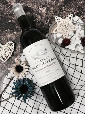 【周周惠】Chateau Haut Corbin 2003 奥科宾干红葡萄酒2003