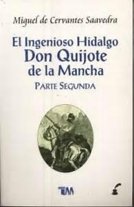 El ingenioso hidalgo Don Quijote de la Mancha (Parte Segunda)