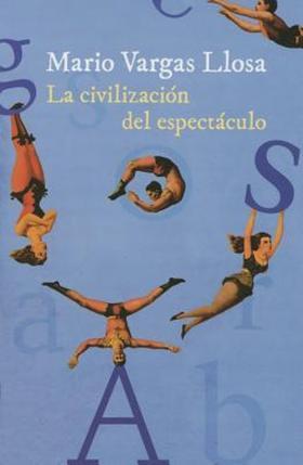 La civilización del espectáculo