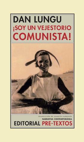 Soy un vejestorio comunista