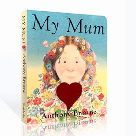 英文原版绘本 My Mum 我妈妈纸板书家庭关系情商管理 安东尼布朗