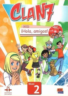 CLAN 7 CON ¡HOLA, AMIGOS! NIVEL 2 LIBRO DEL ALUMNO con CD