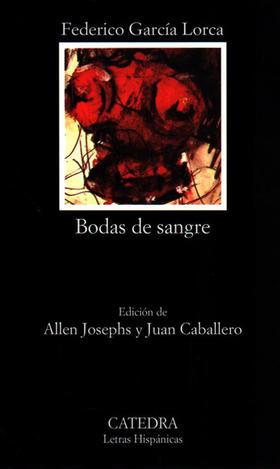 Bodas de sangre- edición de Allen Josephs y Juan Caballero