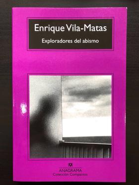 Exploradores del abismo (Enrique Vila-Matas)