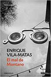 El mal de Montano, Enrique Vila-Matas