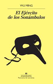 El Ejército de los sonambulos (WU MING)