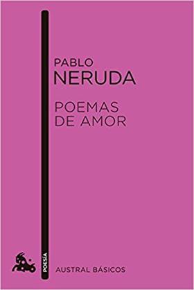 Poemas de amor, Pablo Neruda