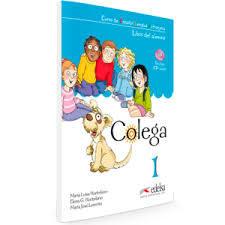 Curso de Español Lengua Extranjera (Colega 1-4 con CD) 含光盘