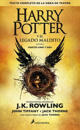Harry Potter y el legado maldito J.K. Rowling / Jack Thorne / John Tiffany