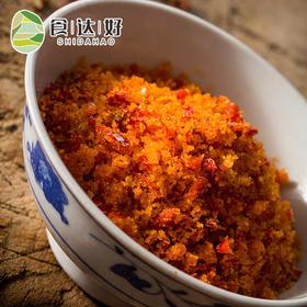 【食达好】土家熟榨广椒 恩施特产下饭小菜玉米榨辣椒炸辣椒渣广椒