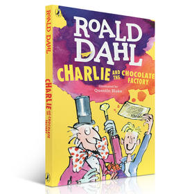 英文原版 Roald Dahl Charlie and the Chocolate Factory查理和巧克力工厂