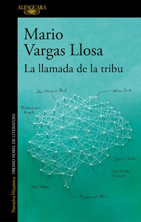 La llamada de la tribu (Mario Vargas Llosa) (TAPA BLANDA)