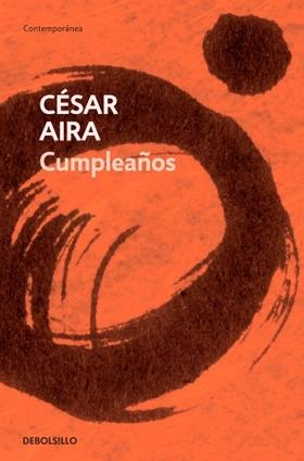 Cumpleaños (César Aira) (TAPA BLANDA)