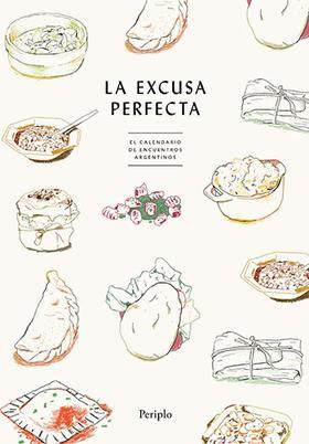 La excusa perfecta (El calendario de encuentros argentinos) (TAPA BLANDA)