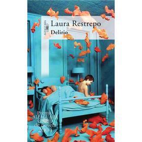 Delirio (Laura Restrepo) (TAPA BLANDA)