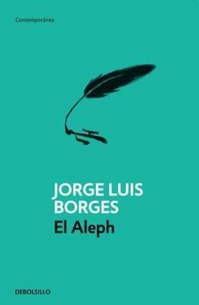 El Aleph (Jorge Luis Borges) (TAPA BLANDA)
