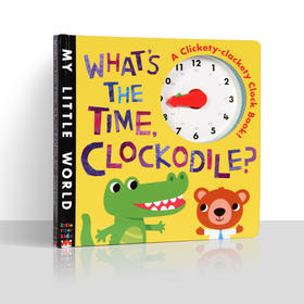 WHAT'S THE TIME CLOCKODILE?鳄鱼鳄鱼几点了,这是一本教授孩子认识时钟,孩子可以跟随着鳄鱼小哥哥的指示,拨动书中的模型时针和分针,来辨别时间,同时学着用数字时间来表达时刻。