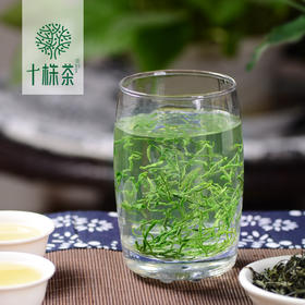 【十株茶】马坡十株富硒绿茶毛峰100克2018年新茶