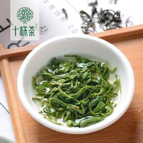 【十株茶】马坡十株富硒绿茶炒青2018年春茶100克