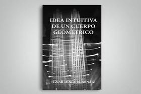 Idea intuitiva de un cuerpo geométrico
