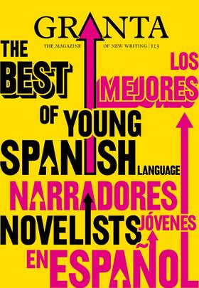 The Best of Young Spanish Language Novelists