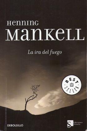 La ira del fuego (Henning Mankell)