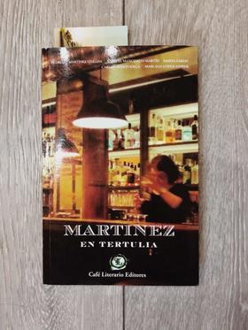 Martínez en Tertulia