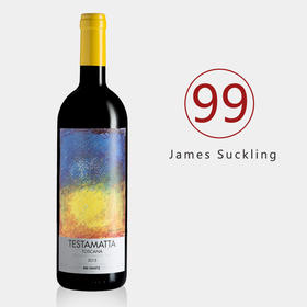 【年度超级重磅】JS99膜拜酒!意大利近年最疯狂的神奇之酒!Testamatta Toscana 2015