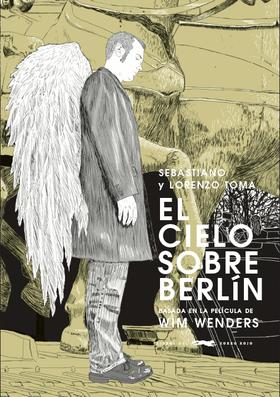 El cielo sobre Berlín(Ilustrado)