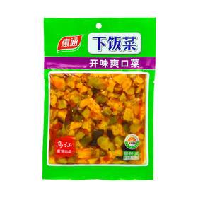 惠通开味爽口菜下饭菜榨菜咸菜酱菜泡菜120g袋