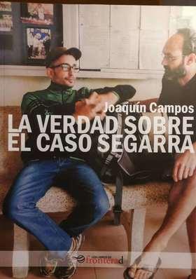 LA VERDAD SOBRE EL CASO SEGARRA