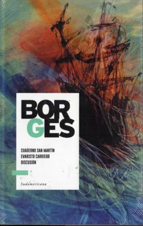 Cuaderno San Martín/ Evaristo/ Carriego Discisión Jorge Luis Borges