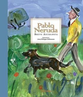 Breve antología de Pablo Neruda