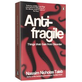 正版 反脆弱 从不确定性中获益 英文原版经济类书籍 Antifragile 黑天鹅作者塔勒布 丹尼尔卡尼曼书单 英文版进口英语畅销书
