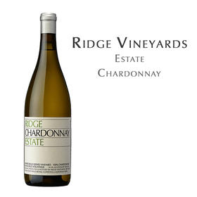 瑞园庄园夏多内, 美国 圣克鲁兹山 Ridge Estate Chardonnay, Santa Cruz Mts, USA Santa Cruz Mts