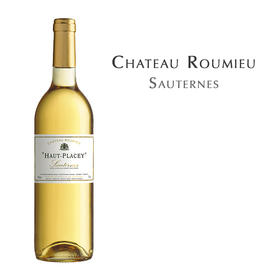 罗密欧庄园甜白葡萄酒,法国 索讷尔泰AOC Chateau Roumieu Haut Placey, France Sauternes AOC