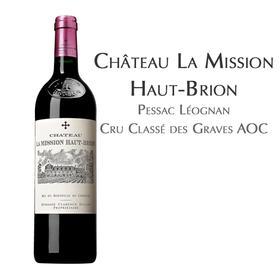 美讯红葡萄酒, 佩萨克雷奥良列级庄AOC Château La Mission Haut-Brion Rouge, Pessac Léognan Cru Classé des Graves AOC