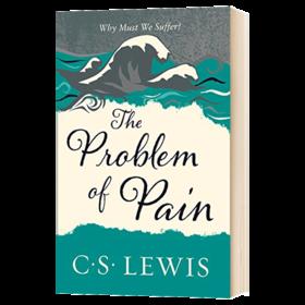 刘易斯经典 痛苦的奥秘 英文原版文学书 Problem of Pain 英文版原版书籍 纳尼亚传奇作者 C. Lewis Signature Classic