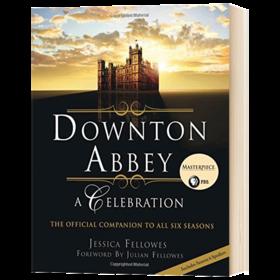 唐顿庄园六季官方指南 英文原版 Downton Abbey A Celebration 英文文学 精装 进口原版英语书籍 全英文版 正版