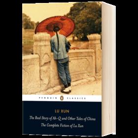 阿Q正传 英文原版小说 The Real Story of Ah-Q and Other Tales of China 青少年阅读书籍 英文版进口原版英语书 鲁迅