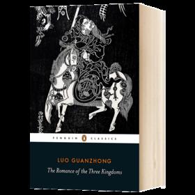 三国演义 英文原版小说 The Romance of the Three Kingdoms 英文版原版书籍 正版进口英语书 企鹅经典 Penguin Classics