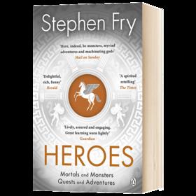 英雄 英文原版 Heroes 斯蒂芬弗雷新作 凡人与怪物 任务与冒险 英文版原版书籍 Stephen Fry 正版进口英语书