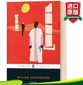 华研原版 奥赛罗 英文原版 Othello 莎士比亚四大悲剧之一 Penguin classics 企鹅经典 Shakespeare 英文版进口英语经典名著书籍